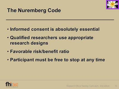 ethics of the nuremberg code essay Ethics of the nuremberg code essay 996 words - 4 pages from 1946 to 1947, the nuremberg war crime trials took place, withfifteen of twenty-three german physicians and research scientist-physicians found guilty of criminal human experimentation projects the trial court attempted to establish a set of principles of.