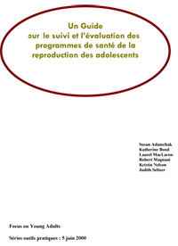A Guide to Monitoring and Evaluating Adolescent Reproductive Health Programs (PDF in French, Intro)