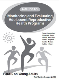 A Guide to Monitoring and Evaluating Adolescent Reproductive Health Programs Part 1