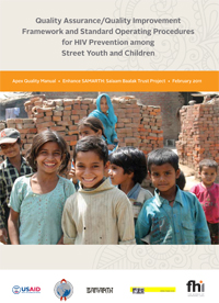 Apex Quality Manual: Quality Assurance/Quality Improvement Framework and SOP for HIV Prevention among Street Youth & Children