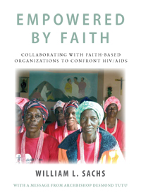 Empowered by Faith: Collaborating with Faith-based Organizations to Confront HIV/AIDS