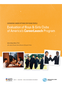 Expanding Career Options for Young People: Evaluation of Boys & Girls Clubs of America's Career Launch Program
