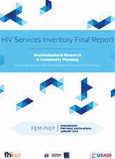 HIV Services Inventory Final Report: Sociobehavioral Research ... Plans for PrEP Rollout, Soshanguve, Pretoria, South Africa