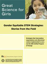 Gender Equitable STEM Strategies: Stories from the Field