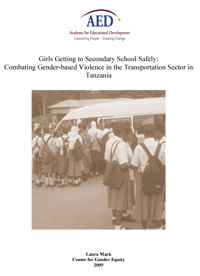 Girls Getting to Secondary School Safely: Combating Gender-Based Violence in the Transportation Sector in Tanzania