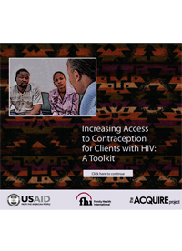 Increasing Access to Contraception for Clients with HIV: A Toolkit