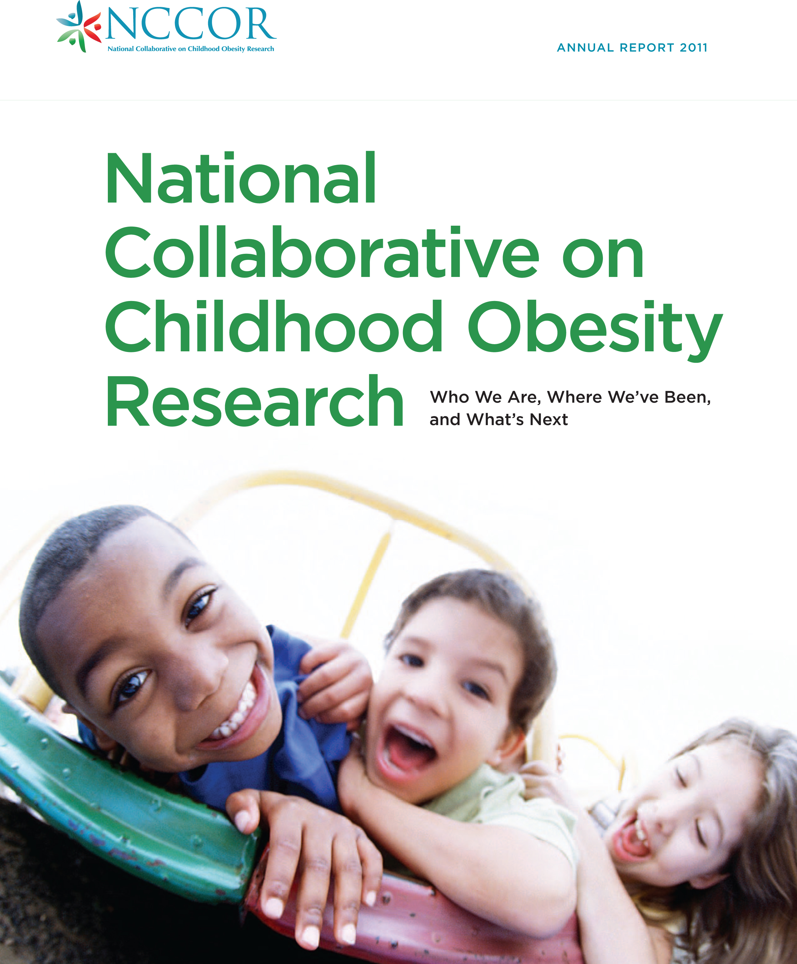 National Collaborative on Childhood Obesity Research (NCCOR): Annual Report 2011