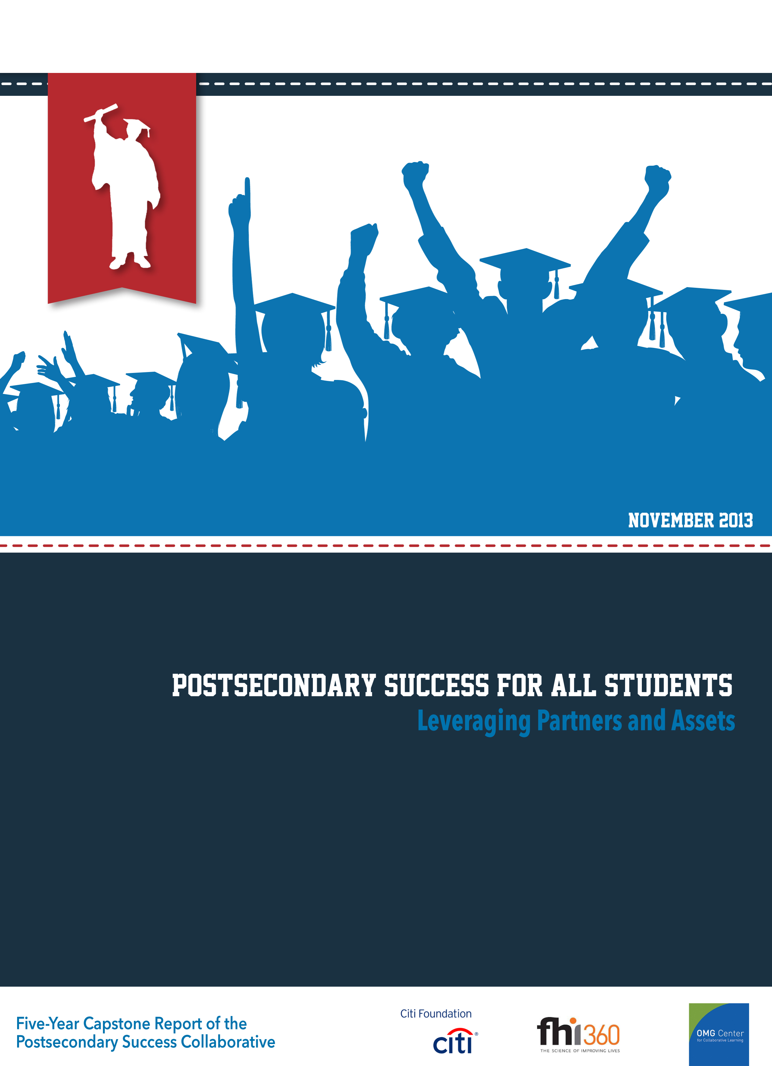 Postsecondary Success for All: Leveraging Partners and Assets