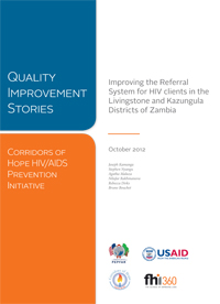 Quality Improvement Series: Improving the Referral System for HIV clients in the Livingstone and Kazungula Districts of Zambia
