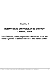 Round 4 BSS: Out-of-School, Unemployed and Unmarried Male and Female Youths in Selected Border and Transit Towns