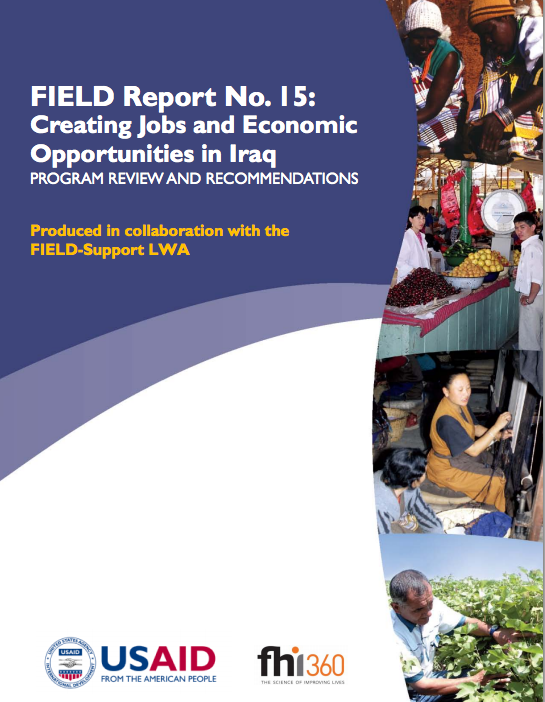 Field Report No 15 Creating Jobs And Economic Opportunities In Iraq Fhi 360