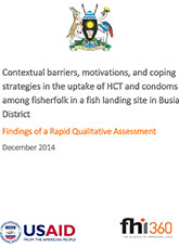 Contextual barriers, motivations, and coping strategies in the uptake of HCT and condoms among fisherfolk in a fish landing site