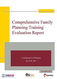 Ethiopia Comprehensive Family Planning Training Evaluation Report 2012 (PDF, 1.4 MB)