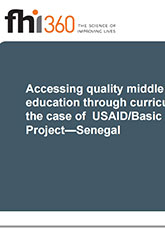 Accessing Quality Middle School Education Through Curricular Reform: The Case of USAID/Basic Education Project - Senegal