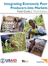 Integrating Extremely Poor Producers into Markets: Field Guide