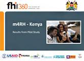 m4RH Kenya - Results from Pilot Study