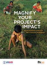Magnify Your Project's Impact: How to Incorporate Child-Level M&E in Economic Development