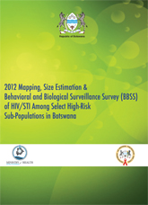 2012 Mapping, Size Estimation & Behavioral and Biological Surveillance Survey (BBSS) of HIV/STI among Select High-Risk Sub-Popul