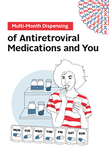 Multi-month dispensing of antiretroviral medications and you: Adolescents living with HIV (English)