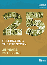Celebrating the BTE Story: 25 Years, 25 Lessons (English)