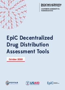 EpiC Decentralized Drug Distribution Assessment Tools