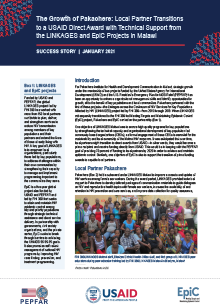 January 2021 — Local Partner Transitions ... USAID Direct Award ... Technical Support from LINKAGES and EpiC Projects in Malawi