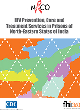HIV Prevention, Care and Treatment Services in Prisons of North-Eastern States of India