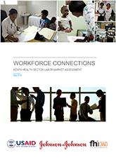 Workforce Connections: Kenya Health Sector Labor Market Assessment
