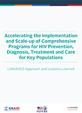 Accelerating the Implementation and Scale-up of Comprehensive Programs for HIV Prevention, Diagnosis...Care for Key Populations