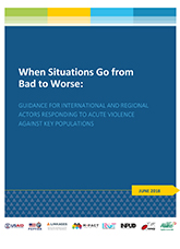 When Situations Go from Bad to Worse: Guidance for ... Responding to Violence Against Key Populations