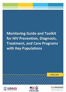 Monitoring Guide and Toolkit for HIV Prevention, Diagnosis, Treatment, and Care Programs with Key Populations