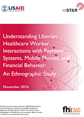 Understanding Liberian Health Care Worker Interactions with Payment Systems, Mobile Phones ... An Ethnographic Study