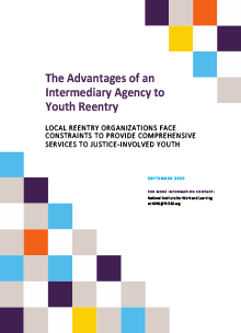The Advantages of an Intermediary Agency to Youth Reentry