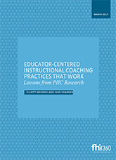 Educator-Centered Instructional Coaching Practices That Work: Lessons from PIIC Research
