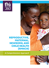 Reproductive, Maternal, Newborn and Child Health (RMNCH) - A Comprehensive Approach (brochure)