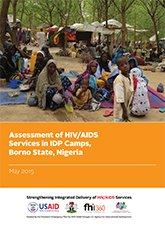 Assessment of HIV/AIDS Services in IDP Camps, Borno State, Nigeria