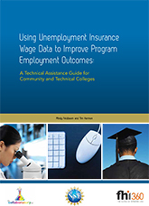 Using Unemployment Insurance Wage Data to Improve Program Employment Outcomes