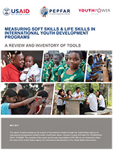 Measuring Soft Skills and Life Skills in International Youth Development Programs: A Review and Inventory of Tools