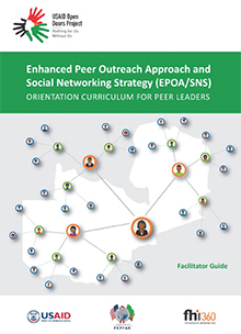 Enhanced Peer Outreach Approach and Social Networking Strategy (EPOA/SNS): Orientation Curriculum for Peer Leaders: Facilitator