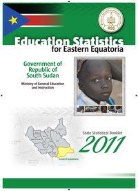 2011 South Sudan Education Statistical Booklet - Eastern Equatoria