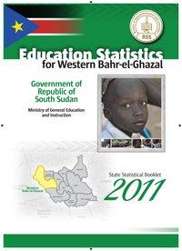 2011 South Sudan Education Statistical Booklet - Western Bahr-el-Ghazal