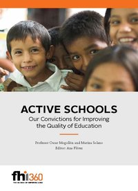 Active Schools: Our Convictions for Improving the Quality of Education