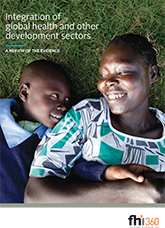 Integration of Global Health and Other Development Sectors: A Review of the Evidence (full literature review)