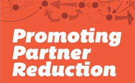 Promoting Partner Reducation